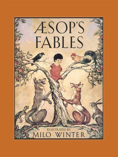 aesops fables earlyreads aesop s fables by milo winter our first read aloud of the year in preparation for our ancient