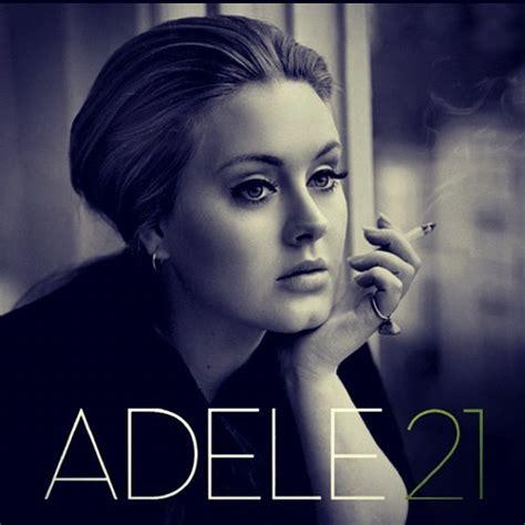 best of adele best 25 adele 21 songs ideas on adele 21