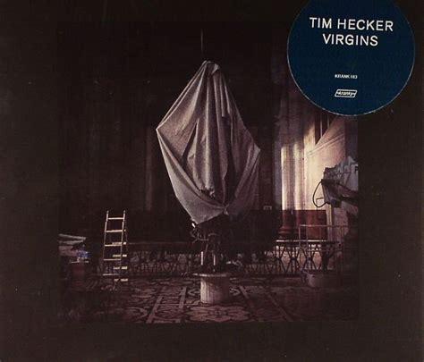 tim hecker virgins clear vinyl tim hecker virgins vinyl at juno records