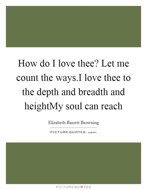 How Do I Thee Let Me Count The Ways by Depth Of Quotes Sayings Depth Of Picture Quotes