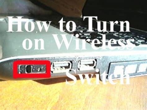 turn   wireless connection switch   toshiba