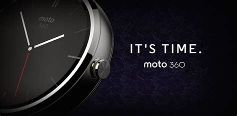 android wear moto 360 android wear motorola donne un aper 231 u de sa montre connect 233 e moto 360 geeks and