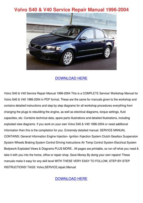 download car manuals pdf free 2004 volvo s40 auto manual volvo s40 v40 service repair manual 1996 2004 by katlynjacobsen issuu