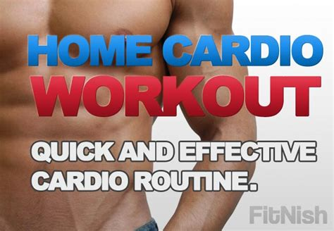 and effective home cardio workout fitnish