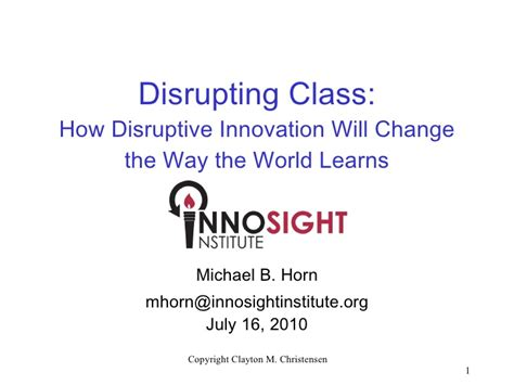 Disrupting Class How Disruptive Innovation Will Change disrupting class