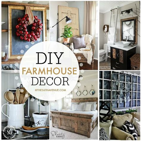 Design Farmhouse Decor Ideas Farmhouse Home Decor Ideas The 36th Avenue