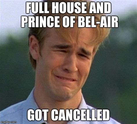 full house first aired 1990s first world problems meme imgflip