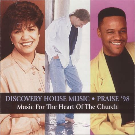 discovery house music various discovery house music praise 98 1998