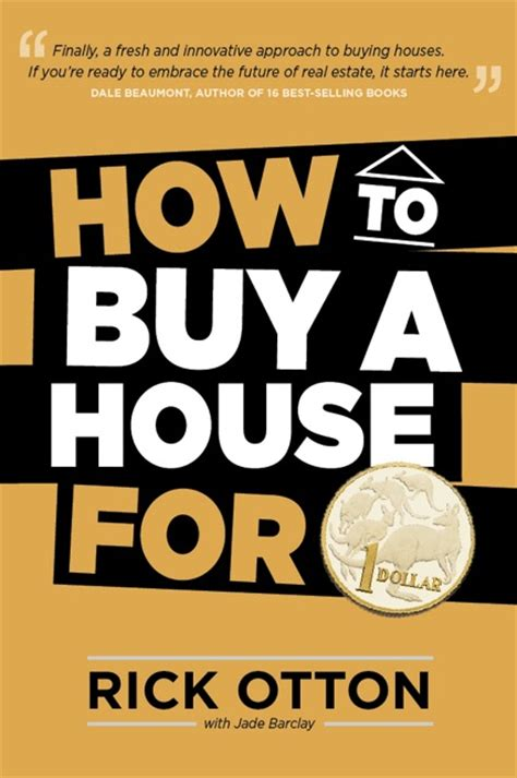 books on buying a house rick otton book how to buy a house for a dollar launched