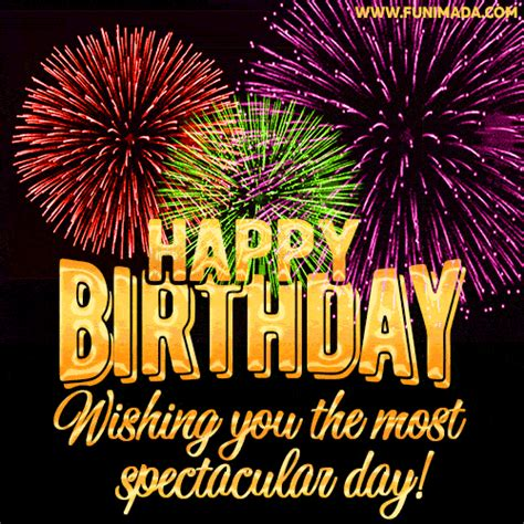 happy birthday wishing    spectacular day   funimadacom