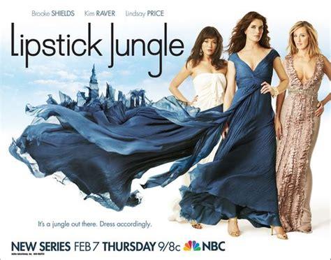 Lipstick Jungle lipstick jungle tv poster 2 of 2 imp awards