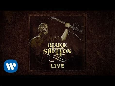 shelton all about tonight shelton all about tonight official live audio