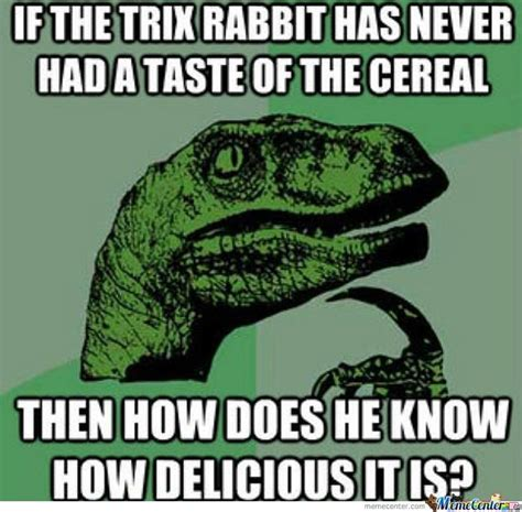 Trix Cereal Meme - trix rabbit by jojomessi99 meme center