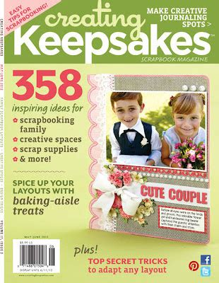 Creating Keepsakes Scrapbook Magazine March April 2012 cohen creating keepsakes may june issue giveaway
