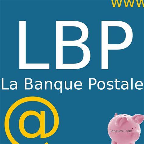 si鑒e la banque postale compte ccp la banque postale lbp voir ses comptes sur