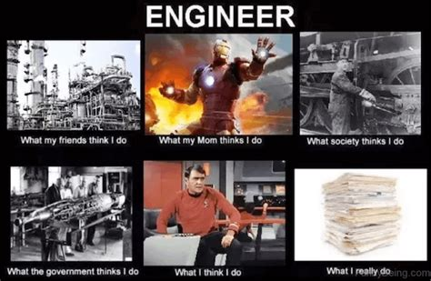 Mechanical Engineering Memes - 26 engineering memes that will make you lose your damn
