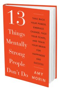 0008105936 things mentally strong people don t 13 things mentally strong people don t do amy morin lcsw
