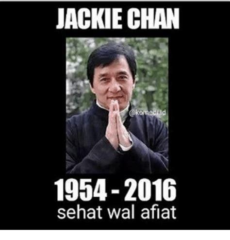 Meme Chan - jackie chan 1954 2016 sehat wal aflat jackie chan meme
