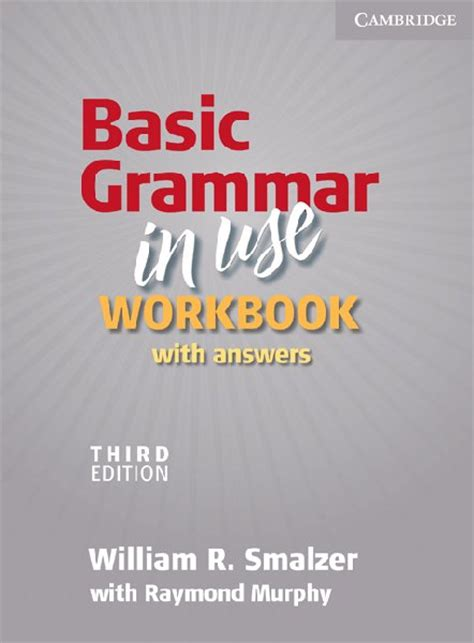 Understanding Gramar Third Edition basic grammar in use third edition workbook with answers elementary by raymond murphy with