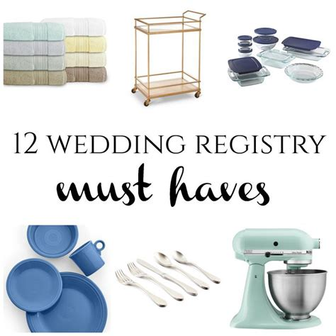wedding registry must haves 12 wedding registry must haves burgh brides
