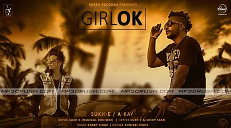 song girl   kay ft sukhe mp song  hd official