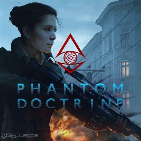 Ps3 Doctrine phantom doctrine para pc 3djuegos