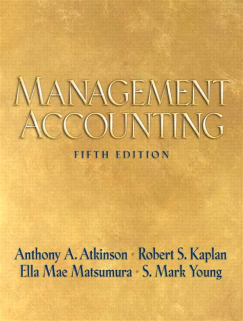 Contemporary Business Reports 5th Edition atkinson kaplan matsumura management accounting