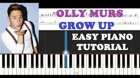 Piano Tutorial Up Olly Murs | olly murs grow up easy piano tutorial youtube