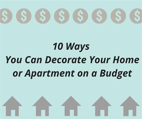 decorate your home on a budget 10 ways you can decorate your home or apartment on a budget