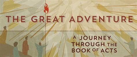 a journey through acts the 50 day bible challenge books the great adventure a journey through the book of acts