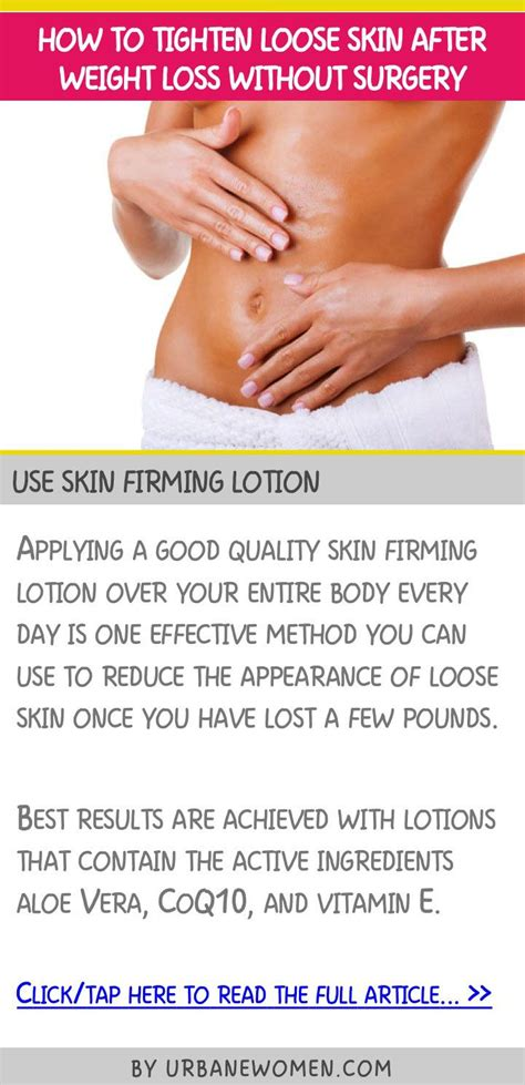 how to tighten loose skin on stomach after c section 10 ideas about skin firming lotion on pinterest skin