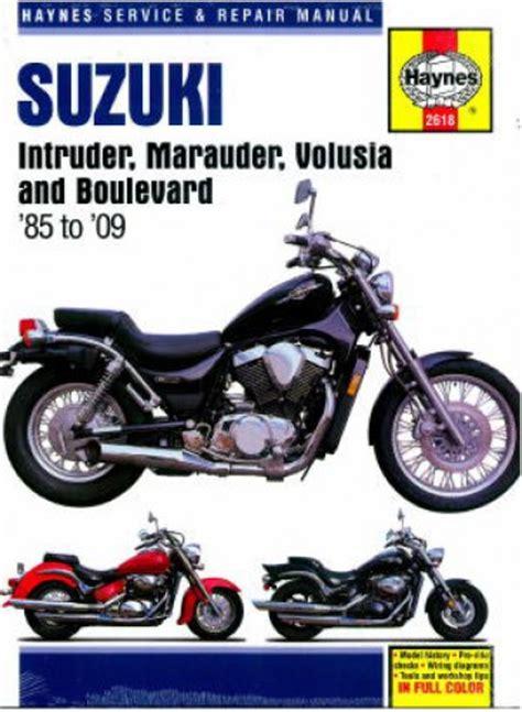 Suzuki Intruder Manual Suzuki Intruder Marauder Volusia Boulevard 1985 2009