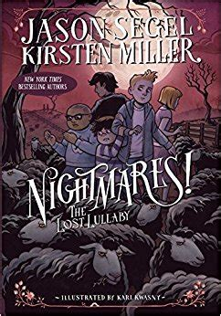 nightmare books nightmares the lost lullaby jason segel kirsten miller