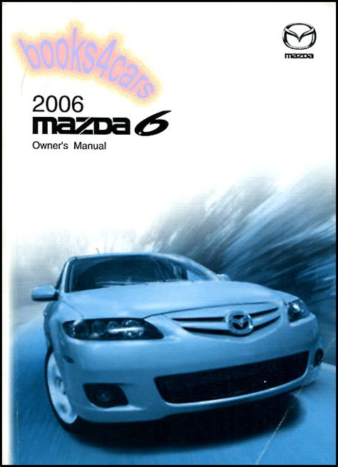 manual repair autos 2008 mazda mazda6 free book repair manuals 2006 mazda 6 owners manual book mazda6 handbook guide mazdaspeed sport touring 6 ebay