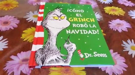 libro como el grinch robo libro de 161 c 243 mo el grinch rob 243 la navidad del dr seuss unboxing youtube