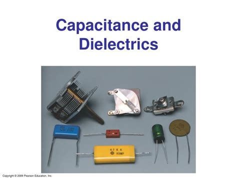 capacitor and dielectrics ppt capacitance and dielectrics powerpoint presentation id 3390244