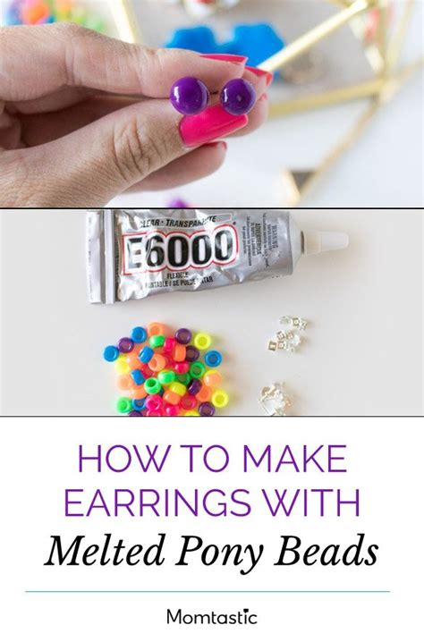 how to melt pony how to make earrings with melted pony
