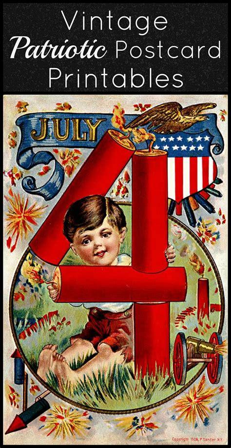 free printable patriotic postcards 4th of july vintage postcard printables house of hawthornes