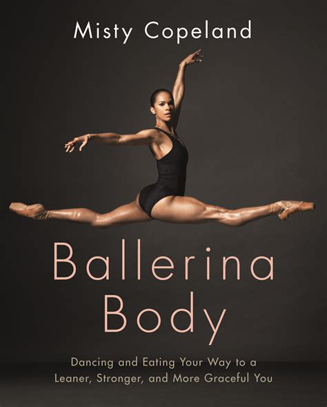 ballerina body dancing and misty copeland