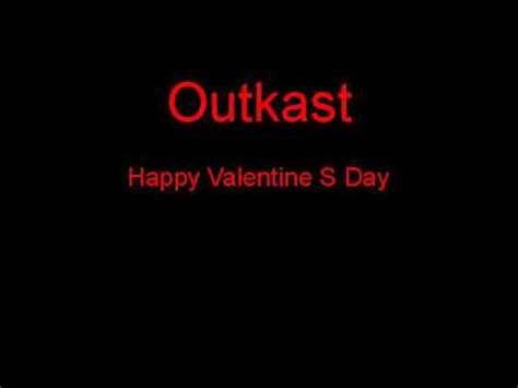 happy valentines day outkast outkast happy s day lyrics
