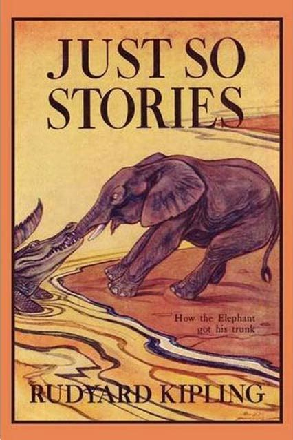 justice for some books just so stories by rudyard kipling best books