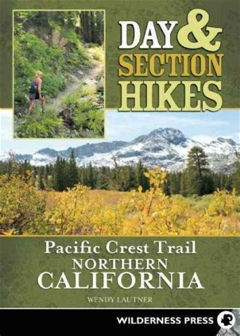 pct section hikes 25 b 228 sta id 233 erna om pacific crest trail p 229 pinterest