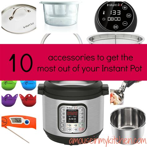 10 Accessories For by 10 Accessories For Your Instant Pot A Mouse In My Kitchen
