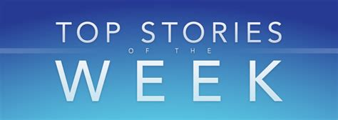 This Week by The Top Stories Of The Week On Idb