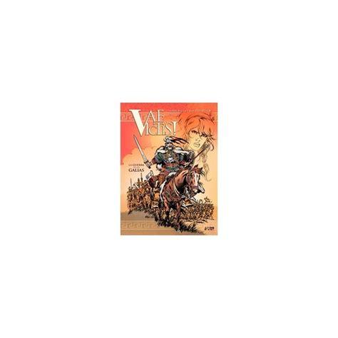 libro vae victis integral 04 vae victis integral 01 la guerra de las galias comicalia