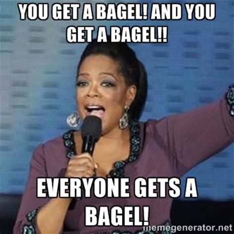 Bagel Meme - free sle bagel daily in march for select mypanera