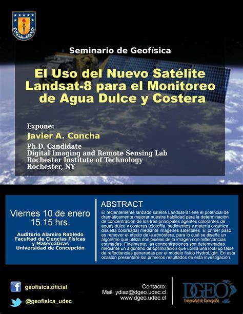 imagenes satelitales landsat 8 seminario el uso del nuevo sat 233 lite landsat 8 para el