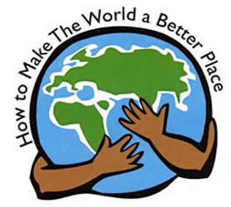 make the world a better place how to make the world a better place essay limited time