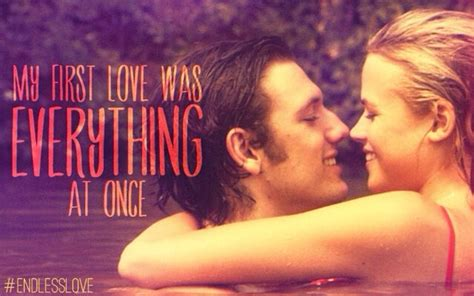 what film is my endless love from endless love movie quotes quotesgram