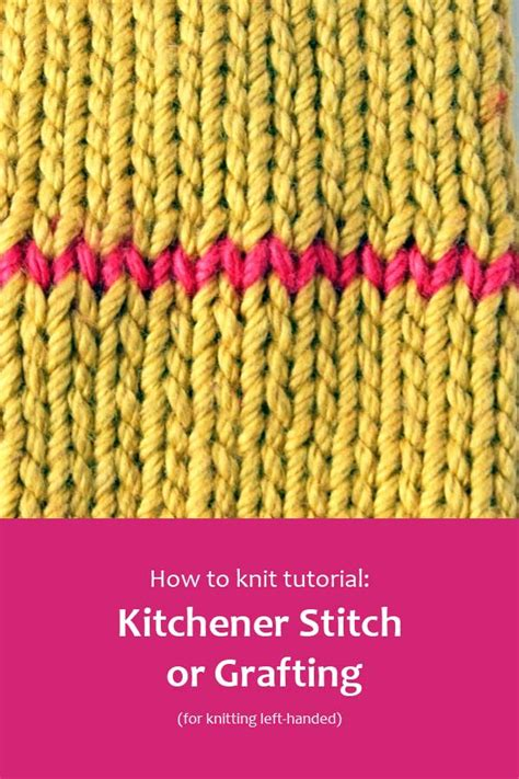 how to do kitchener stitch in knitting kitchener stitch or grafting for left handed knitters